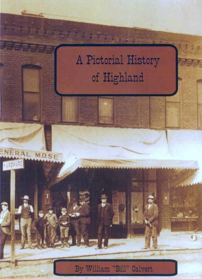 A Pictorial History of Highland