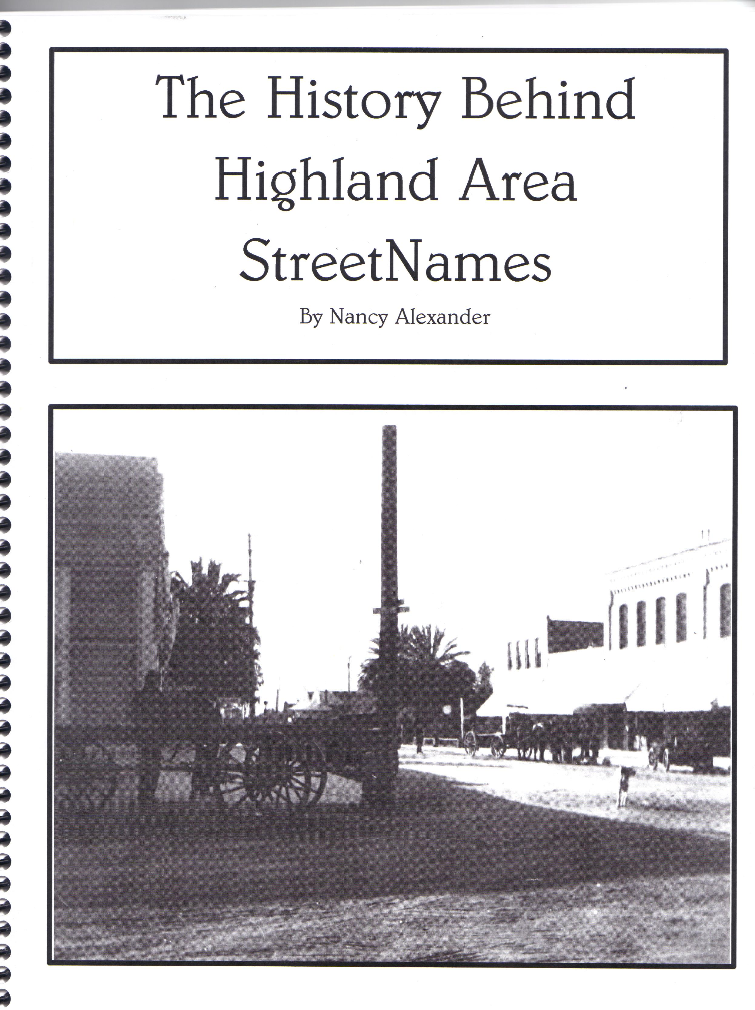 The History Behind Highland Area Street Names